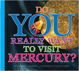 Cover: Do You Really Want to Visit Mercury?