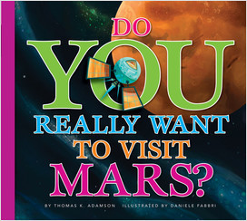 Cover: Do You Really Want to Visit Mars?
