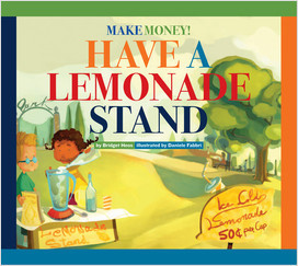 Cover: Make Money! Have a Lemonade Stand