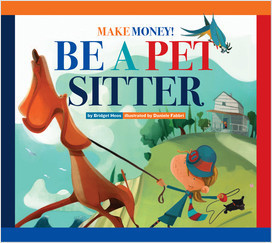 Cover: Make Money! Be a Pet Sitter