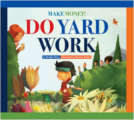 Cover: Make Money! Do Yard Work