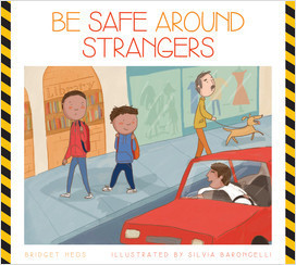 Cover: Be Safe around Strangers