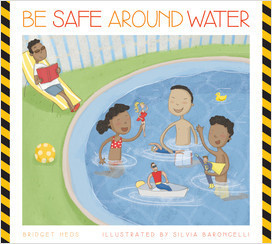 Cover: Be Safe around Water