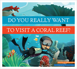Cover: Do You Really Want to Visit a Coral Reef?