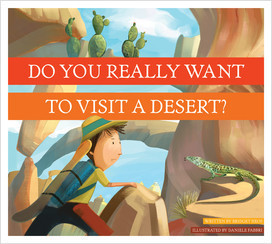 Cover: Do You Really Want to Visit a Desert?