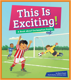 Cover: This is Exciting!: A Book about Exclamation Points