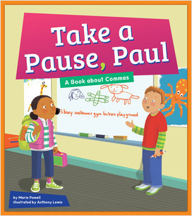 Cover: Take a Pause, Paul: A Book about Commas