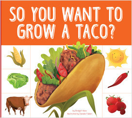 Cover: So You Want to Grow a Taco?