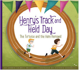 Cover: Henry's Track and Field Day: The Tortoise and the Hare Remixed