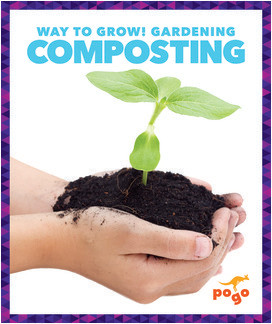 Cover: Way to Grow! Gardening