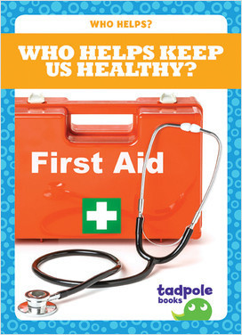 Cover: Who Helps Keep Us Healthy?
