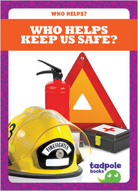 Cover: Who Helps Keep Us Safe?
