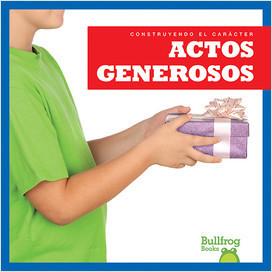 Cover: Actos generosos (Showing Generosity)