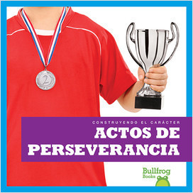Cover: Actos de perseverancia (Showing Perseverance)