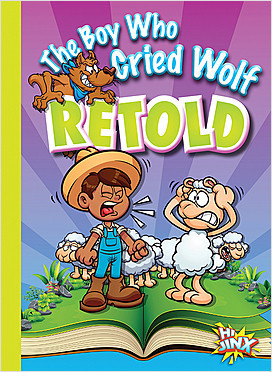 Cover: The Boy Who Cried Wolf Retold