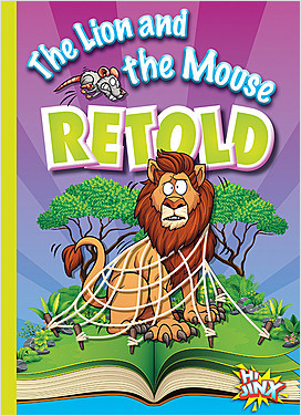 Cover: The Lion and the Mouse Retold