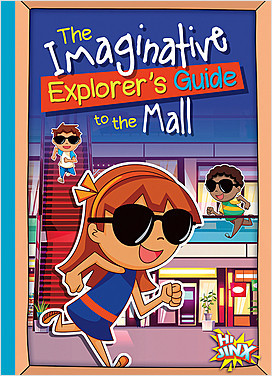 Cover: The Imaginative Explorer's Guide to the Mall