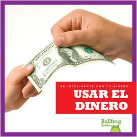 Cover: Usar el dinero (Using Money)