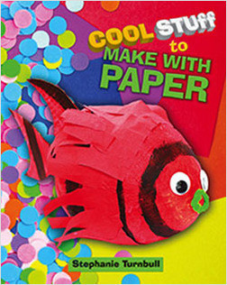 Cover: Cool Stuff to Make with Paper