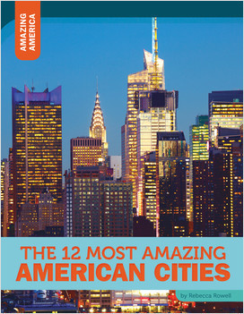 Cover: The 12 Most Amazing American Cities