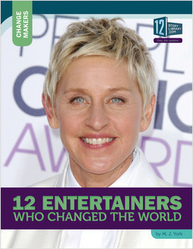Cover: 12 Entertainers Who Changed the World