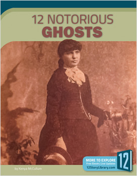 Cover: 12 Notorious Ghosts