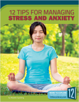 Cover: 12 Tips for Managing Stress and Anxiety