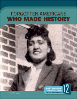 Cover: Forgotten Americans Who Made History