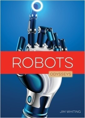 Cover: Odysseys in Technology: Robots