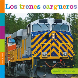 Cover: Semillas del saber (Seedlings: Trains)