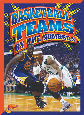 Cover: Basketball Teams by the Numbers