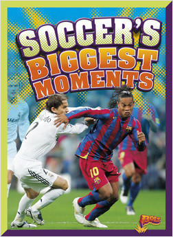 Cover: Soccer's Biggest Moments
