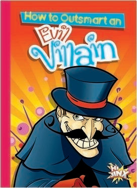 Cover: How to Outsmart an Evil Villain