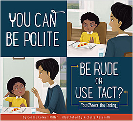 Cover: You Can Be Polite: Be Rude or Use Tact?