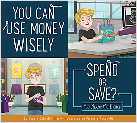 Cover: You Can Use Money Wisely: Spend or Save?