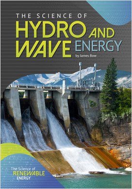 Cover: The Science of Hydro and Wave Energy
