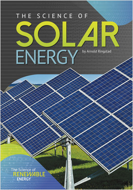Cover: The Science of Solar Energy