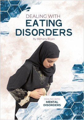 Cover: Dealing with Eating Disorders