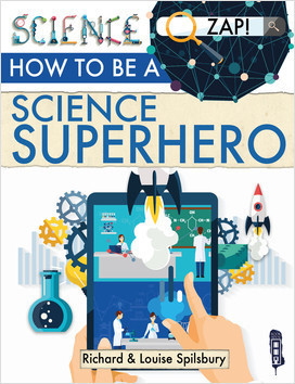 Cover: How to be a Science Superhero