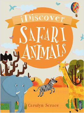 Cover: I Discover: Safari Animals