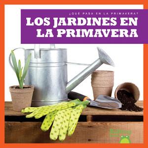 Cover: Los jardines en la primavera (Gardens in Spring)