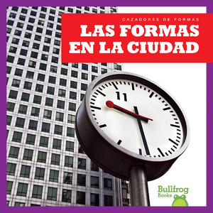 Cover: Las formas en la ciudad (Shapes in the City)