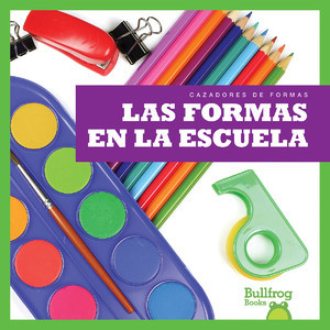 Cover: Las formas en la escuela (Shapes at School)