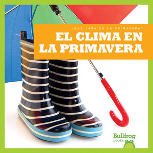 Cover: El clima en la primavera (Weather in Spring)