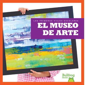 Cover: El museo de arte (Art Museum)