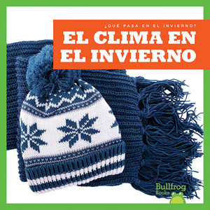 Cover: El clima en el invierno (Weather in Winter)