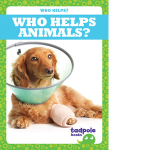 Cover: Who Helps Animals?