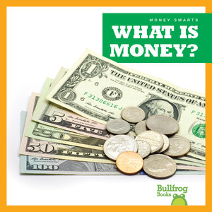 Cover: What Is Money?