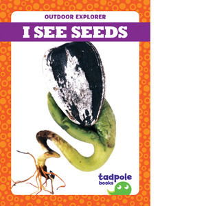 Cover: I See Seeds