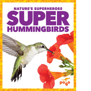 Cover: Super Hummingbirds